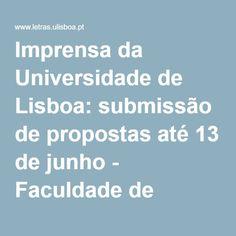 Imprensa da Universidade de Lisboa: submissão de propostas até 13 de junho - Faculdade de Letras da Universidade de Lisboa