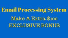 In this email processing system video I will briefly go over who the email processing system is right for. You will also have the opportunity to take advantage of my exclusive email processing bonus.