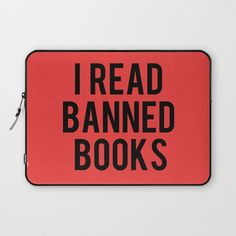 I read banned books | love this laptop case!