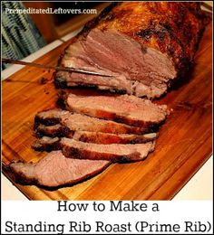 How to Make a  Standing Rib Roast (Prime Rib)