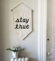 STAY TRUE Banner by SecretHolidayCo on Etsy
