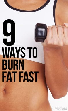 Image result for 9 Ways To Burn Fat Fast :