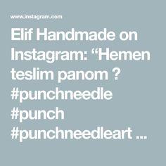 "Elif Handmade on Instagram: ""Hemen teslim panom 🥰  #punchneedle #punch #punchneedleart #elemeğigöznuru #punchpano #bursa #evdekal #üretmeyedevam #coronagünlükleri…"" Punch Needle, Instagram, Handmade, Hand Made, Handarbeit"