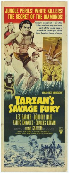 Tarzan's Savage Fury is a 1952 film starring Lex Barker as Tarzan, Dorothy Hart as Jane, and Patric Knowles. Description from funillustratedmagazine.com. I searched for this on bing.com/images