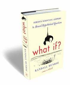 What If by Randall Munroe, http://www.amazon.co.uk/dp/1848549571/ref=cm_sw_r_pi_dp_lExitb1GVS269