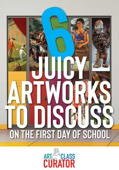 6 Juicy Artworks for the First Day of School