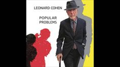 My Oh My by Leonard Cohen