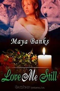 Maya Banks - Amame, todavía