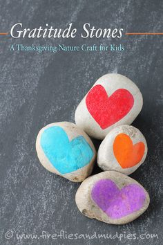 Gratitude Stones: A Thanksgiving Nature Craft for Kids. Teach kids about gratitude! | Fireflies and Mud Pies