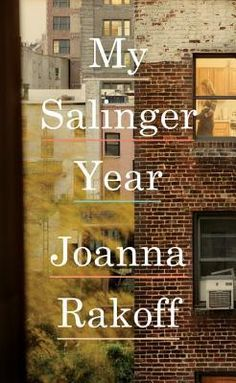 "My Salinger Year by Joanna Rakoff. ""Poignant, keenly observed, and irresistibly funny: a memoir about literary New York in the late nineties, a pre-digital world on the cusp of vanishing, where a young woman finds herself entangled with one of the last great figures of the century."" #summerreading"