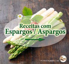 Os espargos / aspargos são uma verdadeira delícia que seduz tanto adultos como crianças. Venha saber mais sobre este legume e dê uma olhada nas nossas receitas.