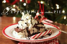 Talk of the House - peppermint ice cream pie slice Just Desserts, Delicious Desserts, Dessert Recipes, Yummy Food, Christmas Sweets, Christmas Baking, Christmas Pies, Christmas Goodies, Christmas Holiday