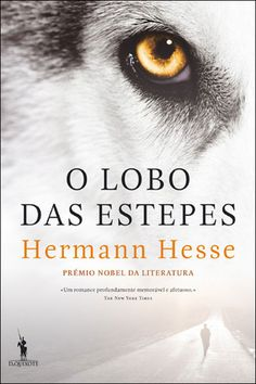 O Lobo das Estepes, Hermann Hesse, . Compre livros na Fnac.pt