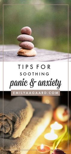 Tips for soothing panic and anxiety | Emily Aagaard