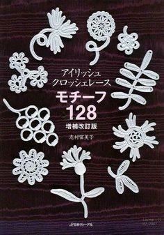crochet - japanese book - 128 Irish Crochet Patterns - Raissa Tavares - Álbuns da web do Picasa