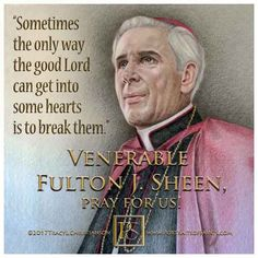 """Baloney is flattery laid on so thick it cannot be true, and blarney is flattery so thin we love it. Happy Feast Day, Fulton Sheen, Saint Quotes, Catholic Quotes, Pray For Us, Catholic Saints, The Only Way, Christian Quotes, Wisdom Quotes"