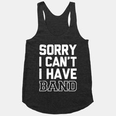Sorry I Can't I have Band #bandcamp #band #sports #music #marchingband