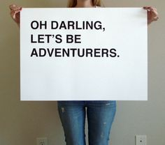 large oh darling, lets be adventurers - black