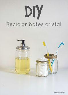 Reciclar botes de cristal. Como hacer un original juego de baño de dispensador y bote para los cepillos