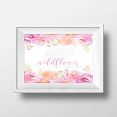 In A Field Of Roses She Is A Wildflower, Nursery Decor, Girls Room, Girl Nursery, Nursery Quote, Nursery Print, Floral Nursery Decor, Floral by printshopstudio on Etsy