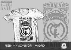 "Kaos REAL MADRID ""HALA MADRID"" [READY STOCK] Sablon   : Hitam Soft Rubber"