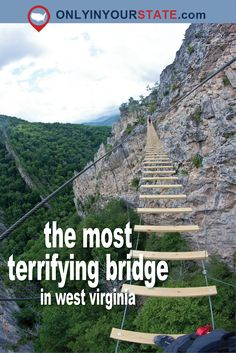 This bridge at a West Virginia climbing area is not for the faint of heart. Harpers Ferry West Virginia, West Virginia Vacation, Maryland Heights Trail, Virginia Attractions, Monongahela National Forest, West Va, Key West, West Texas, Virginia Hill