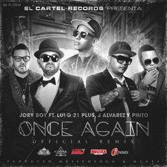 #Jory Boy Ft. Lui-G 21 Plus, #JAlvarez Y Pinto – Once Again (Official Remix) via #FullPiso