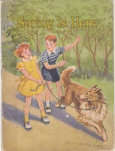 Spring Is Here 1951 Basic Science Education Series School Reader Collie Dog