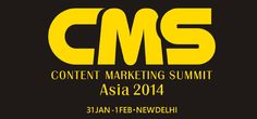 Asia's 1st Content Marketing Summit Announced in New Delhi
