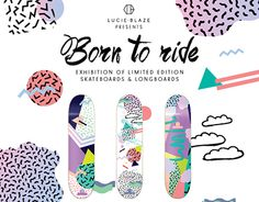 Born to rideExhibition of limited edition skateboards & longboardsBorn to Ride celebrates the skateboard as a sporting tool and canvas for limited edition designs. My skateboards will take you on a colourful ride of original graphics using a combinatio… New Work, Poppy, Original Art, Presents, Behance, Bright, Art Prints, Canvas, Gallery