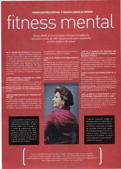 Feliz MIÉRCOLES! Hoy te traigo una entrevista que me hicieron en la revista Velvet, titulada FITNESS MENTAL donde respondo preguntas frecuentes sobre el procedimiento de BANDA GÁSTRICA VIRTUAL #BGV http://granyagonzalez.com/2013-01-07-16-12-15/articulos-de-prensa/164-fitness-mental