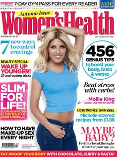 Mollie King gets a sexy makeover as she reveals the secrets behind her toned body Control Cravings, Mollie King, Womens Health Magazine, Dental Plans, Prenatal Vitamins, Low Cholesterol, Cancer Cure, Cancer Treatment, Fitness Fashion