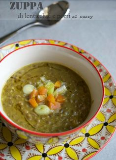 Zuppa di lenticchie e porri al curry Veg Recipes, Light Recipes, Wine Recipes, Vegetarian Recipes, Healthy Recipes, Healthy Food, University Food, Wok, Cooking For Dummies