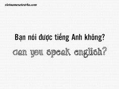 """Can you speak English? Learn Vietnamese, Vietnamese Language, Pho, Sorting, Languages, Hong Kong, Homeschool, English, Culture"