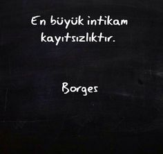 Love borges Poem Quotes, Wise Quotes, Poems, Inspirational Quotes, Big Words, Cool Words, Information Board, Before I Sleep, Good Sentences