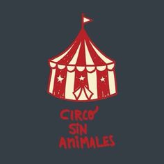 Todos x un Circo SIN Animales!!!