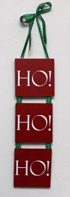 Ho Ho Ho Christmas Sign