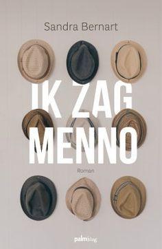 """Debuutroman van een Vlaamse auteur: Ik zag Menno - Sandra Bernart - """"Een overtuigend verhaal over thema's die het leven tot een reis maken, vol met dromen en hoop."""" https://www.hebban.nl/boeken/ik-zag-menno-sandra-bernart"""