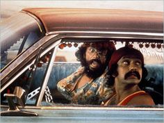 Cheech and Chong.  oh how we laughed...