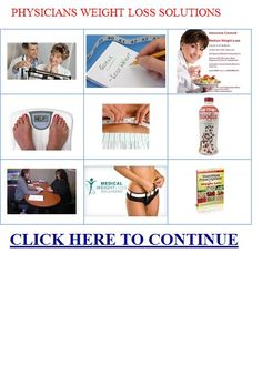 physicians weight loss solutions The best place to find how to have joyful life! http://myhealthplan.net