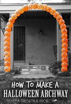 s 9 reasons we can t stop buying pumpkin candy buckets, They make the coolest Halloween archway
