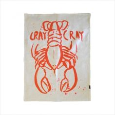 CRAY CRAY TEA TOWEL