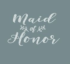Maid of Honor Leaves of Love Iron On Decal by GirlsLoveGlitter on Etsy