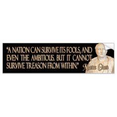 Cicero Quote on Treason Bumper Sticker