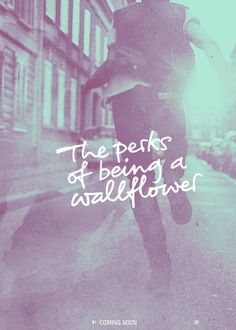 the perks of being the wallflower- already read the book, but the movies seems great as well