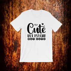 Items similar to Cute But Psycho Funny Shirts Women, Shirts For Girls, Fabric Weights, Gifts For Her, Trending Outfits, Cute, Tops, Fashion, Funny Shirts For Women