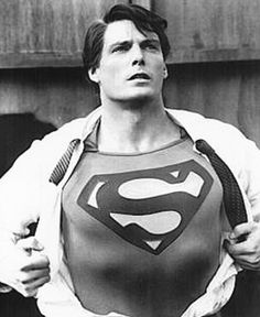 Christopher Reeve, there will never be another Superman that even comes close. My most favorite superhero.