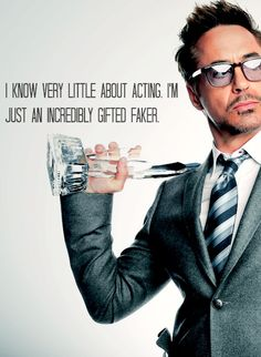 Robert Downey Jr. I think this goes for writing too. Sometimes the more you know about it, the more it shows in your writing. It makes you feel disjointed from the characters. From now on, I'm using this quote to describe my writing.