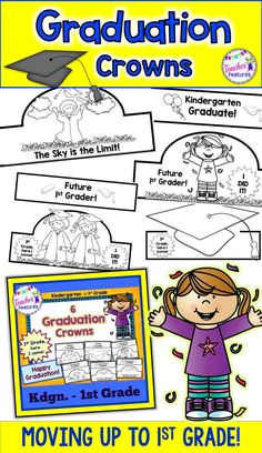 End of the year graduation day crowns for Kindergartners heading to First Grade. This Graduation crown download is filled with a collection of 6 crown choices that your students will love decorating and coloring! #EndofYear #Kindergarten #KindergartenGraduation #Crown #Crafts #Craftivities #TeacherFeatures #1stGrade #FirstGrade