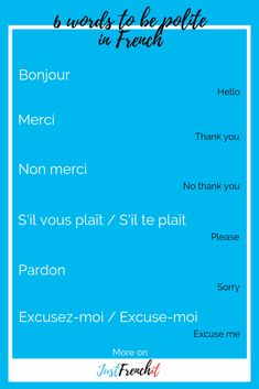 Polite phrases in French are the first thing you should learn if you are a beginner in French. Because at least you won't get the cold shoulder from the natives. French Travel Phrases, French Phrases, French Words, French Expressions, French Language Learning, Learn A New Language, French Articles, French Course, Learn To Speak French